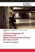 Como Empiezan El Consumo de Tabaco/Alcohol L@s Chic@s de Zona Rural? [Spanish]