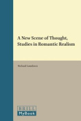 A New Scene of Thought, Studies in Romantic Realism