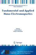 Fundamental and Applied Nano-Electromagnetics (NATO Science for Peace and Security Series B