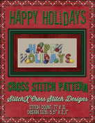 Happy Holidays Cross Stitch Pattern - Cute Whimsical Christmas and Winter Design