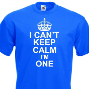 I Can't Keep Calm I'm One funny cotton Tshirt Boys 1st Birthday 1-2 Years Royal Blue