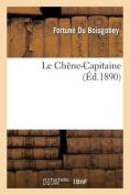 Le Chene-Capitaine  [FRE]