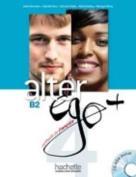 Alter Ego + 4: Livre Eleve + CD-ROM [FRE]