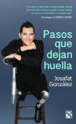 Pasos Que Dejan Huella [Spanish]