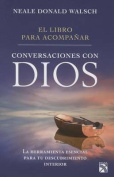El Libro Para Acompanar Conversaciones Con Dios [Spanish]