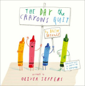 The Day The Crayons Quit [Board book]