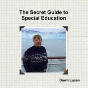 The Secret Guide to Special Education