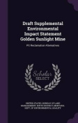 Draft Supplemental Environmental Impact Statement Golden Sunlight Mine