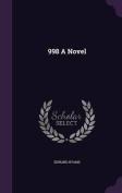 998 a Novel