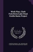 Work Plan, Clark Fork River/Lake Pend Oreille Basin Project