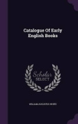 Catalogue of Early English Books