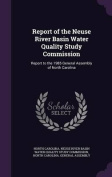 Report of the Neuse River Basin Water Quality Study Commission