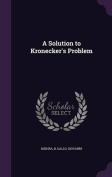 A Solution to Kronecker's Problem