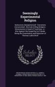 Seemingly Experimental Religion