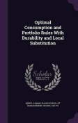 Optimal Consumption and Portfolio Rules with Durability and Local Substitution