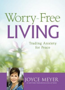 Worry-Free Living [Large Print]