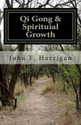 Qi Gong and Spirituial Growth