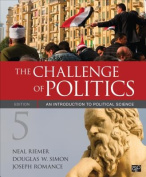 The Challenge of Politics; An Introduction to Political Science Fifth Edition