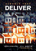 Schools That Deliver