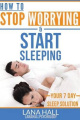 How to Stop Worrying and Start Sleeping