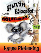 Kevin Koala and the Golf Challenge