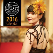 Miss Fisher's Murder Mysteries 2016 Calendar