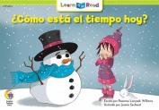 Como Esta El Tiempo Hoy? = What's the Weather Like Today? [Spanish]