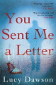 You Sent Me a Letter