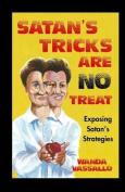Satan's Tricks Are No Treat