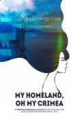 My Homeland, Oh My Crimea