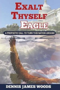 Exalt Thyself as the Eagle