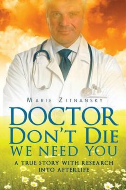 Doctor Don't Die We Need You