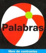 Palabras (Libro de Contrastes) [Board book] [Spanish]