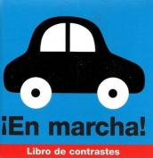En Marcha! (Libro de Contrastes) [Board book] [Spanish]