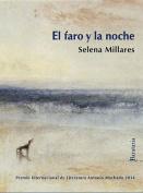 El Faro y La Noche [Spanish]