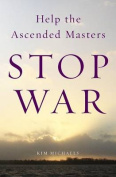 Help the Ascended Masters Stop War