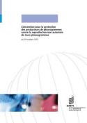 Convention Pour La Protection Des Producteurs de Phonogrammes Contre La Reproduction Non Autorisee de Leurs Phonogrammes [FRE]