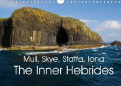 Mull, Staffa, Skye, Iona The Inner Hebrides 2016