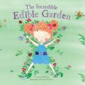 The Incredible Edible Garden