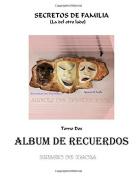 SECRETOS DE FAMILIA - Tomo Dos