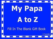 My Papa A to Z Fill In The Blank Gift Book (A to Z Gift Books)