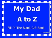 My Dad A to Z Fill In The Blank Gift Book (A to Z Gift Books)