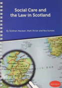 Social Care and the Law in Scotland