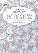 Time for Relaxation Colouring for Adults Patterns