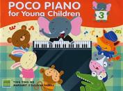 Poco Piano for Young Children Book Three