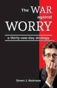 The War Against Worry
