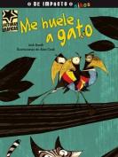 Me Huele a Gato  [Spanish]