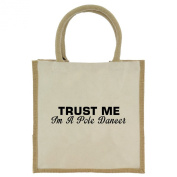 Trust Me I'm a Pole Dancer in Black Print Jute Midi Shopping Bag with Beige Handles and Trim