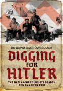 Digging for Hitler