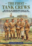 The First Tank Crews